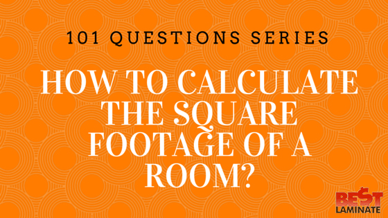 How To Calculate Square Footage Of A Room Square Footage
