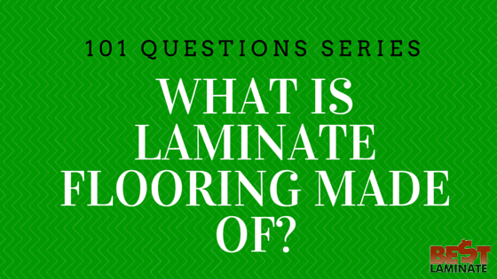 What is Laminate Flooring Made Of?