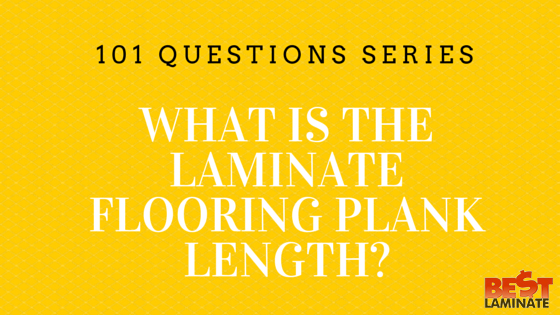 What is the laminate flooring plank length?