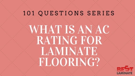 What is an AC rating for laminate flooring?