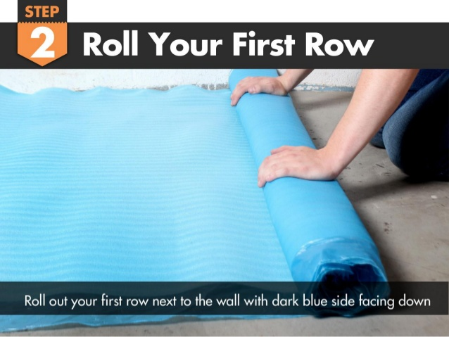 Roll Out Your Underlayment