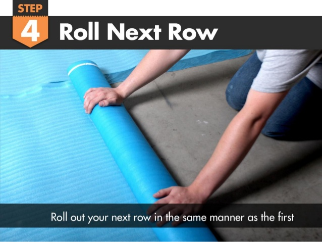 Roll Out the Next Section of Underlayment
