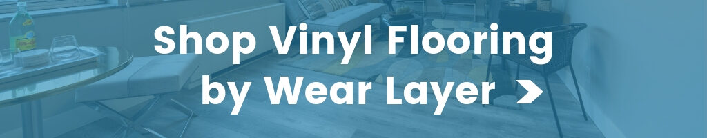 shop by vinyl flooring wear layer