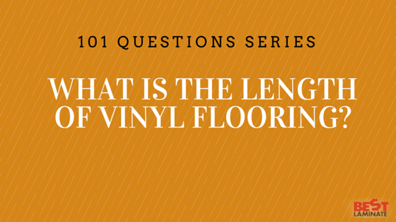 What is the length of vinyl flooring for Whats the best carpet