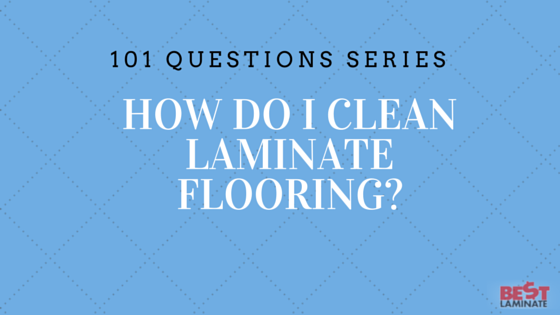 How Do I Clean Laminate Floors