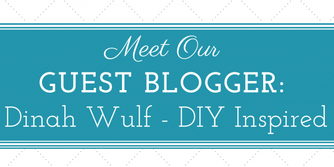 Meet Our Guest Blogger: Dinah Wulf