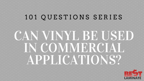 Can Vinyl be Used in Commercial Applications