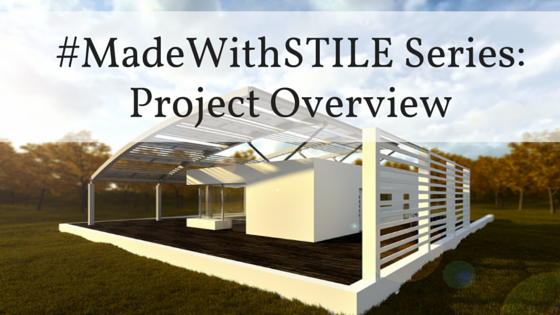 Made With STILE Series: Project Overview