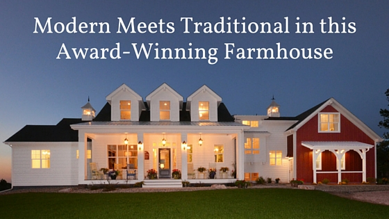Modern meets traditional in this award winning farmhouse for Award winning house plans 2015
