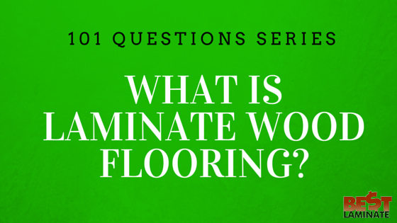 What is Laminate Wood Flooring?