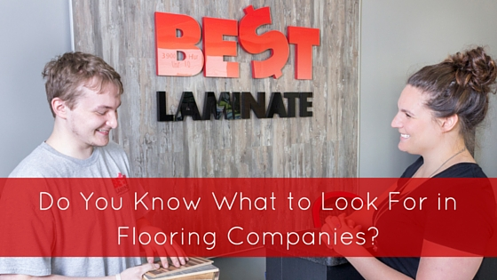 Do You Know What to Look For in Flooring Companies?