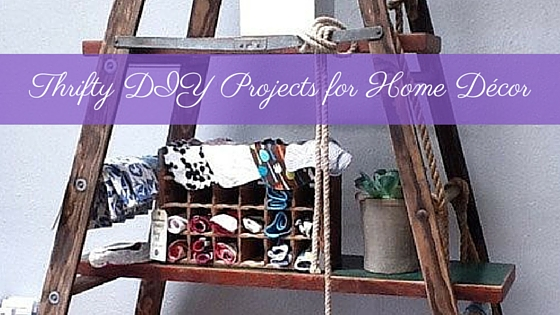 Thrifty DIY Projects For Home Dcor