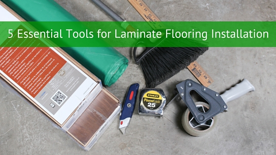 5 Essential Tools for Laminate Flooring Installation