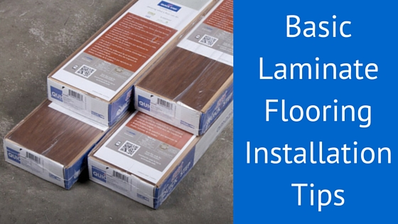 Basic Laminate Flooring Installation Tips