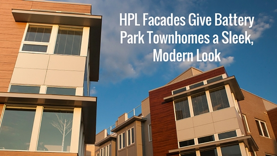 HPL Facades Give Battery Park Townhomes a Sleek, Modern Look