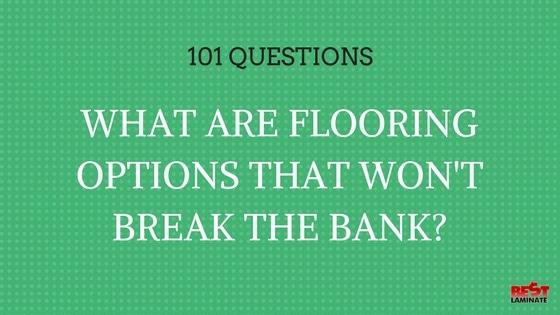 Flooring Options That Won't Break the Bank