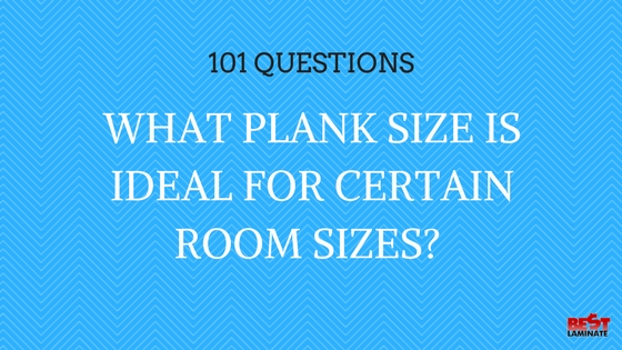 Plank Size for Rooms